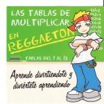 Tablas de Multiplicar en reggaeton.