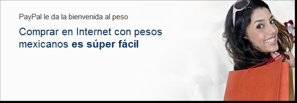 Paypal y los pesos mexicanos.