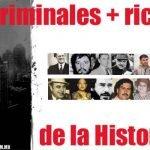 Los criminales más ricos de la historia