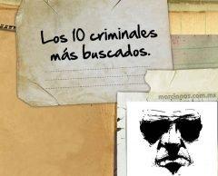 Los 10 criminales más buscados