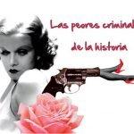 Peores mujeres criminales de la historia