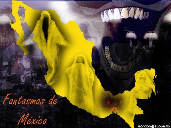 Fantasmas - Mexico