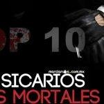 top 10 sicarios mafia historia