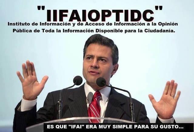 Peña Nieto no sabe que es el IFAI