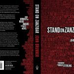 Stand on Zanzibar, la extraña novela de ciencia ficción que en 1969 predijo el futuro