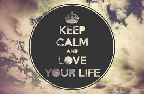keep calm love life