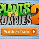 Plantas vs. Zombies 2 Trailer Oficial