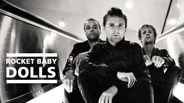 Rocket Baby Dolls (Muse)