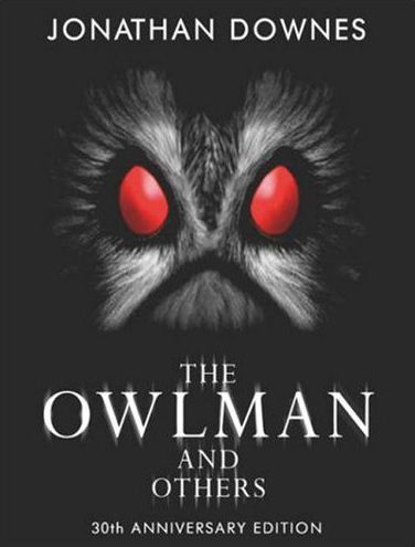 The Owlman and Others - Jonathan Downes