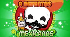 9 defectos insoportables de los mexicanos