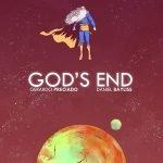 God's End: una trágica historia sobre Dios y la humanidad