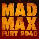 Glorioso trailer de Mad Max: Fury Road