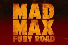Glorioso trailer de Mad Max: Fury Road