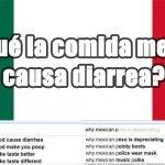12 + ¿Qué quieren saber los gringos sobre los mexicanos?