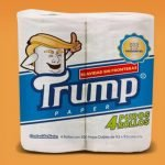 """Papel higiénico """"Trump"""", hecho en México"""