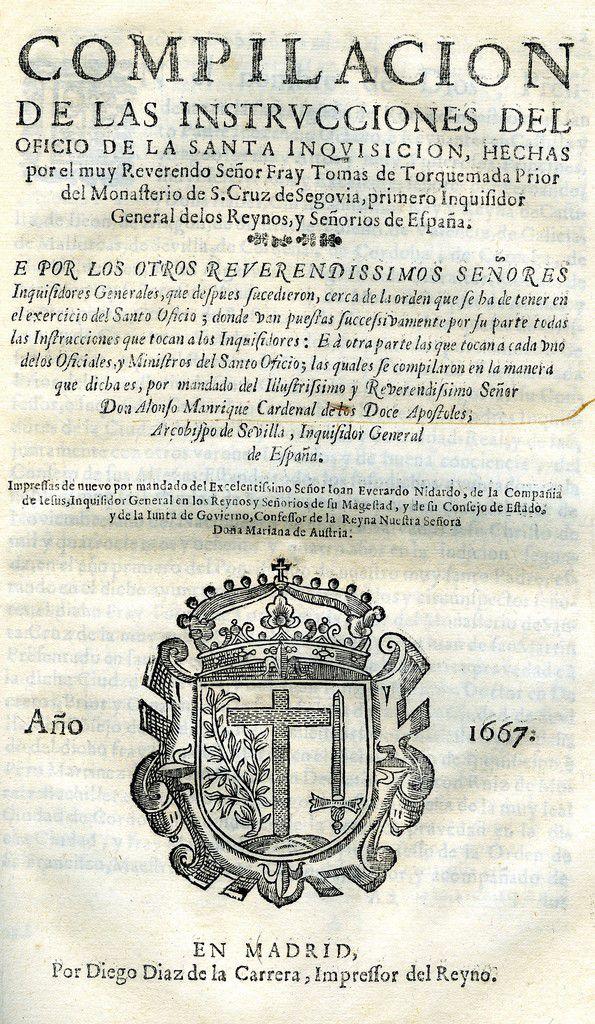 Compilacion Instruccions Del Oficio Santa Inquisicion Por Torquemada